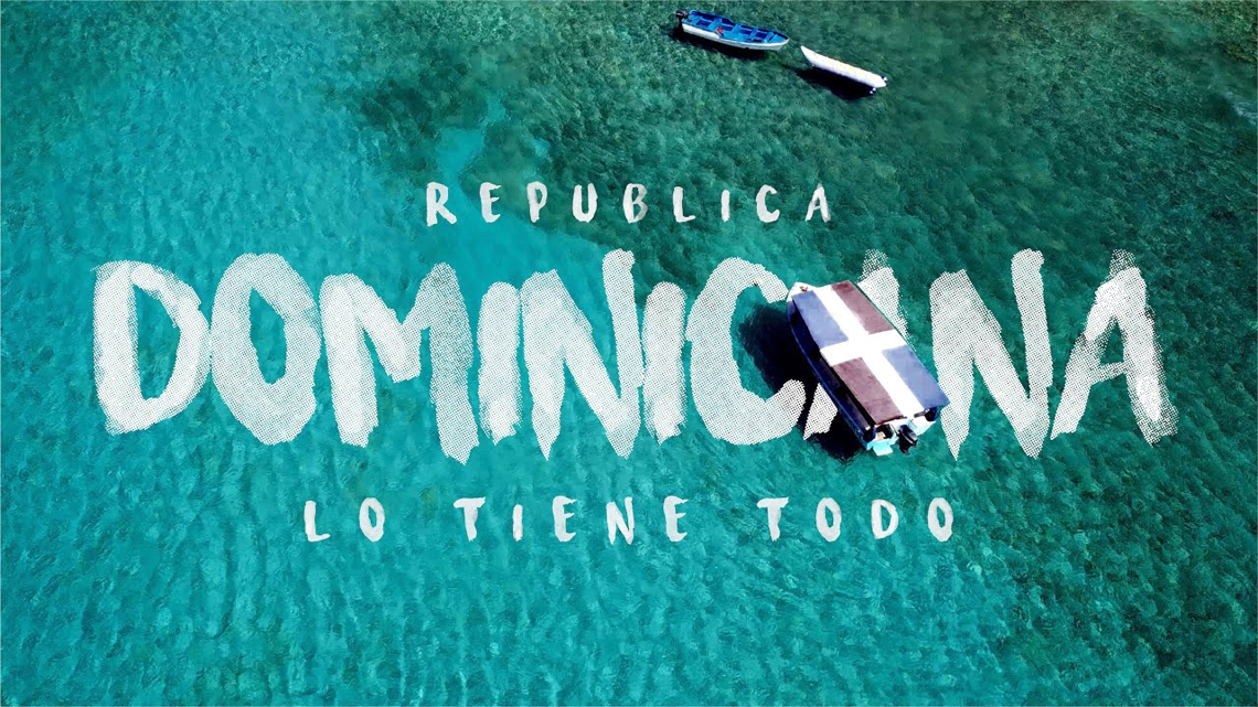 """""""República Dominicana lo tiene todo"""""""